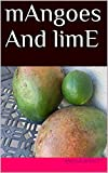 mAngoes And limE (Palm Trees and Hummingbirds Book 1) (English Edition)