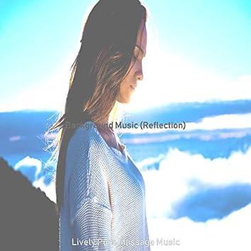 Background Music (Reflection)