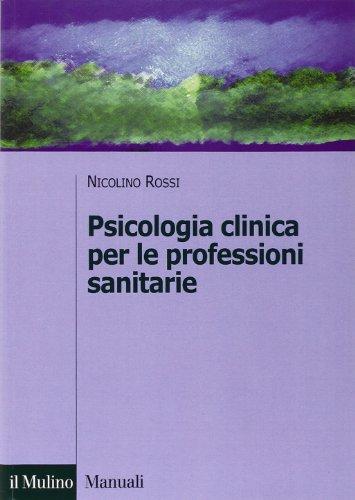 Psicologia clinica per le professioni sanitarie