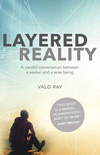 Layered Reality: A Candid Conversation Between a Seeker and a Wise Being (English Edition)