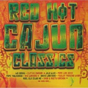 RED HOT CAJUN CLASSICS