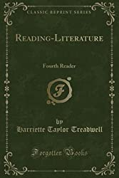Reading-Literature FOURTH Reader by Harriet Taylor Treadwell (paperback)