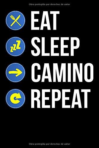 Notebook Eat Sleep Camino Repeat: 120 Seiten I Weißes Papier I Gepunktet I