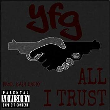 All I Trust