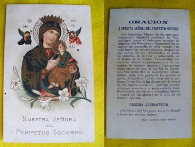 Antigua Estampa - Old Religious Stamp : ORACION A NUESTRA SEÑORA DEL PERPETUO SOCORRO.