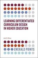 Learning Differentiated Curriculum Design in Higher Education (Emerald Points)