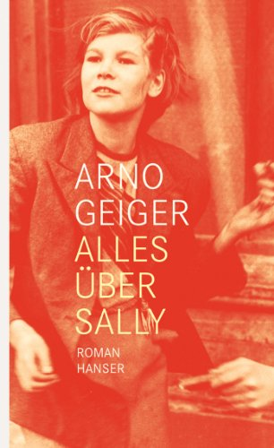 Alles über Sally: Roman