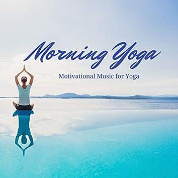 Morning Yoga: Motivational Music for Yoga