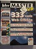 333 coole Web-Effekte, 1 CD-ROMFür Windows 95/98/2000/NT 4.0 -
