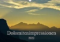 Dolomitenimpressionen (Wandkalender 2022 DIN A3 quer): Die Berge der Dolomiten ins rechte Licht gesetzt. (Monatskalender, 14 Seiten )