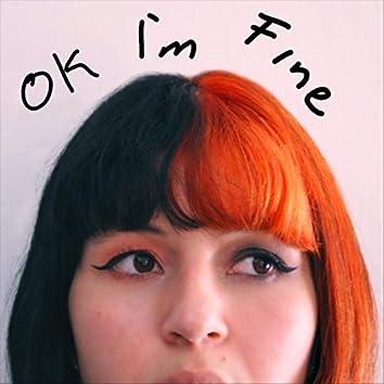 OK I'm Fine