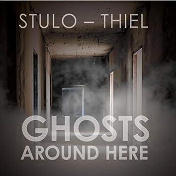 Ghosts Around Here