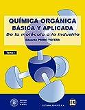 Química orgánica básica y aplicada Vol. 1