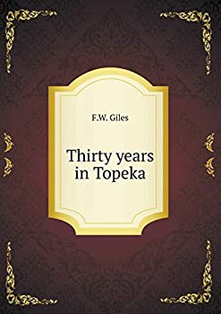 Paperback Thirty Years in Topeka Book