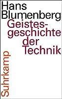 Geistesgeschichte der Technik: Mit einem Radiovortrag auf CD
