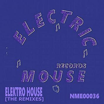 Elektro House (The Remixes)