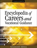 Encyclopedia of Careers and Vocational Guidance, 17th Edition, 6 Volume Set