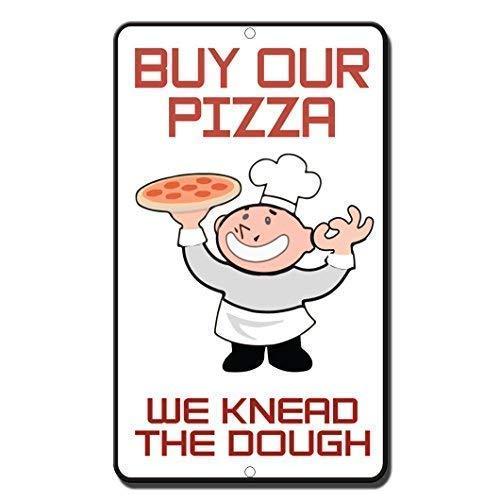 Metalen waarschuwing teken 8x12 inch teken kopen onze pizza we Kneed het deeg stijl 3 grappige metalen teken