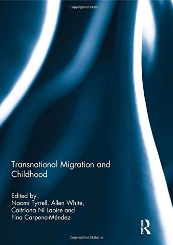 Transnational Migration and Childhood