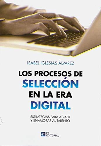 Los Procesos de selección En La Era Digital. Estratagias