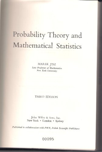 PROBABILITY THEORY AND MATHEMATICAL STATISTICS (WILEY PUBLICATIONS IN STATISTICS)