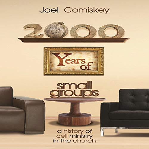2000 Years of Small Groups audiobook cover art