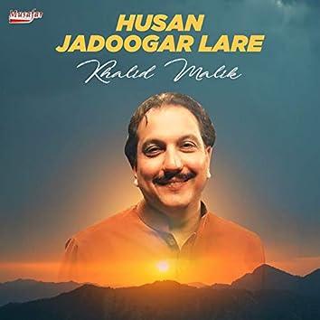 Husan Jadoogar Lare - Single