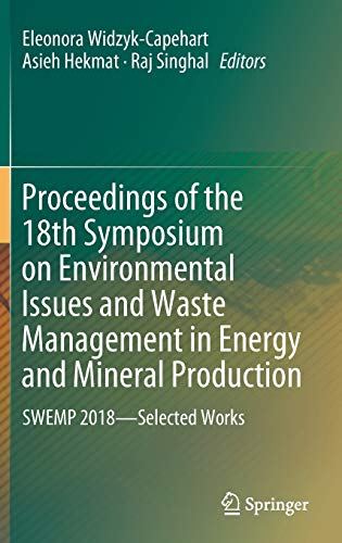 Proceedings of the 18th Symposium on Environmental Issues and Waste Management in Energy and Mineral