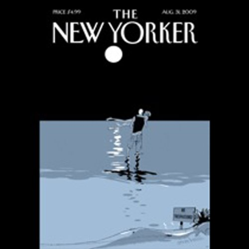 The New Yorker, August 31, 2009 (James Surowiecki, Stephen Brill, Elizabeth Kolbert)                   By:                                                                                                                                 James Surowiecki,                                                                                        Stephen Brill,                                                                                        Elizabeth Kolbert                               Narrated by:                                                                                                                                 uncredited                      Length: 2 hrs and 4 mins     Not rated yet     Overall 0.0