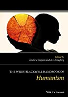 The Wiley Blackwell Handbook of Humanism by Unknown(2015-06-02)