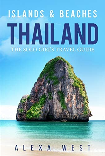 Thailand Islands and Beaches The Solo Girl s Travel Guide product image