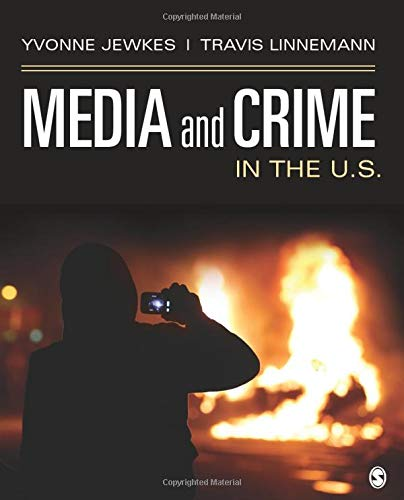 Compare Textbook Prices for Media and Crime in the U.S 1 Edition ISBN 9781483373904 by Jewkes, Yvonne,Linnemann, Travis W.