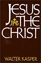 By Walter Kasper Jesus the Christ [Paperback]