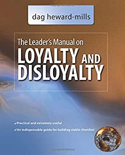 The Leader's Manual on Loyalty and Disloyalty