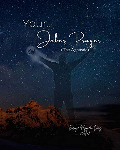 Your... Jabez Prayer: (The Agnostic) (English Edition)