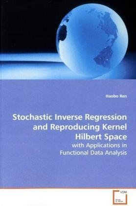 Stochastic Inverse Regression and Reproducing Kernel Hilbert Space