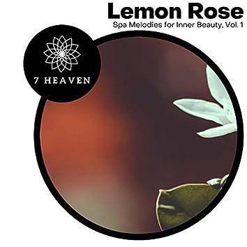 Lemon Rose - Spa Melodies For Inner Beauty, Vol. 1