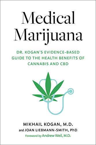 Medical Marijuana: Dr. Kogan's...