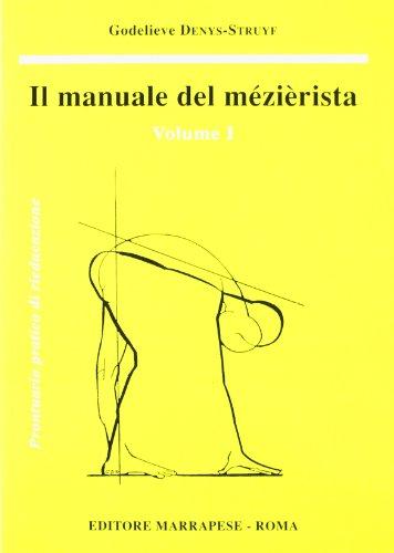 Il manuale del mezierista (Vol. 1)