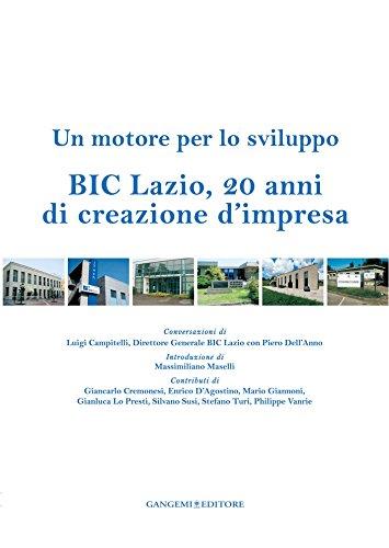 BIC Lazio, 20 anni di creazione d'impresa: Un motore per lo sviluppo