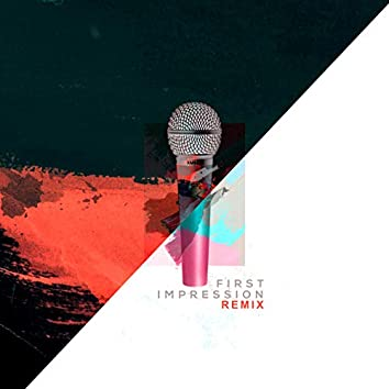 First Impression (Remix)