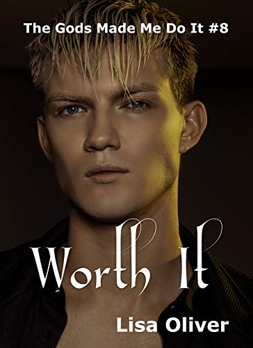 Worth It: Zeus's Story (The Gods Made Me Do It Book 8) (English Edition)