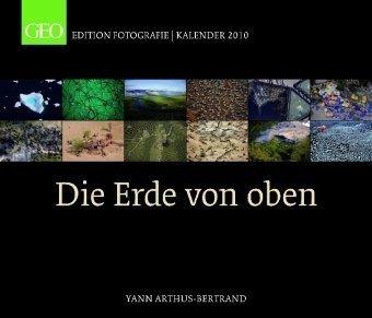 GEO Edition: Die Erde von Oben 2010