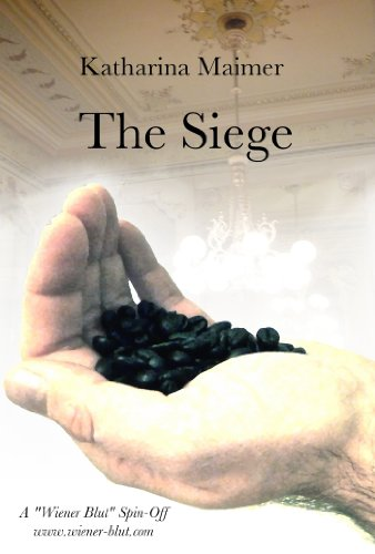 The Siege (A Wiener Blut Short Story) (English Edition)