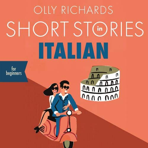 Short Stories in Italian for Beginners Audiobook By Olly Richards cover art