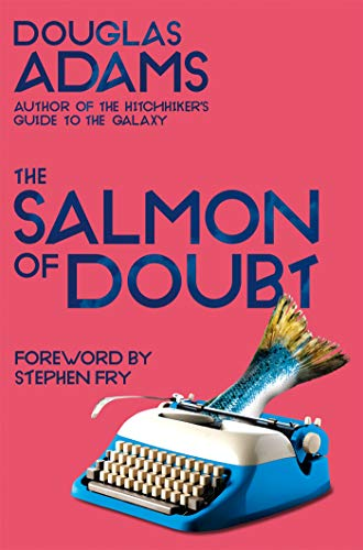 The Salmon of Doubt: Hitchhiking the Galaxy One Last Time (Dirk Gently Series Book 3) (English Edition)