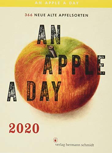 An Apple A Day Kalender 2020: 366 alte Apfelsorten