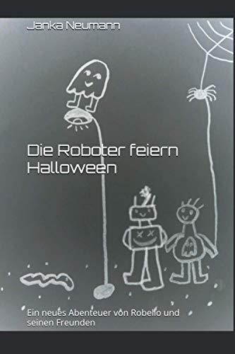 Die Roboter feiern Halloween: Ein neues Abenteuer von Robello und seinen Freunden