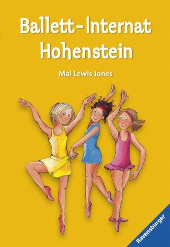 Ballett-Internat Hohenstein (Ravensburger Taschenbücher)