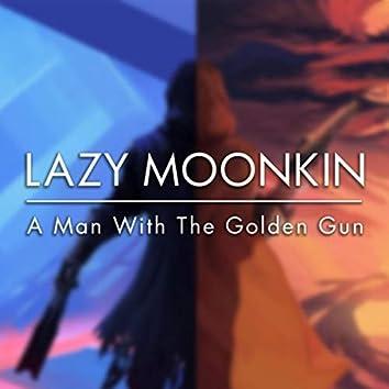 A Man with the Golden Gun